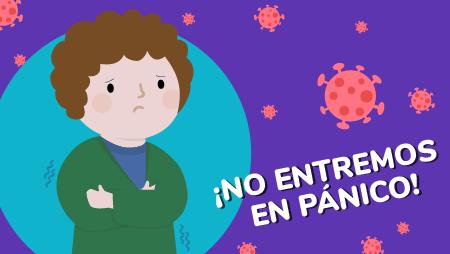Coronavirus ¡no entremos en pánico!